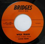 "45Re ✦ GUITAR FRANK ✦""Wild Track / Mo-Tatoes"" Killer Raucous And Greasy Instros♫"